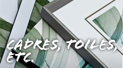 CADRES, TOILES, ETC.