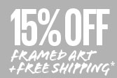 15% Off framed art + Free shipping*