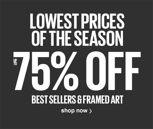 Lowest prices of the season. Up to 75% off best sellers and framed art. Shop Now.