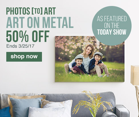PHOTOS [TO] ART. ART ON METAL. As featured on The Today Show. 50% OFF. Ends 3/25/17.