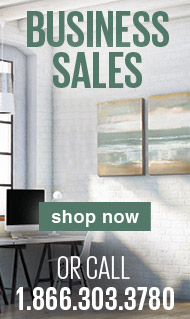 Business Sales - shop now or call 1.866.303.3780