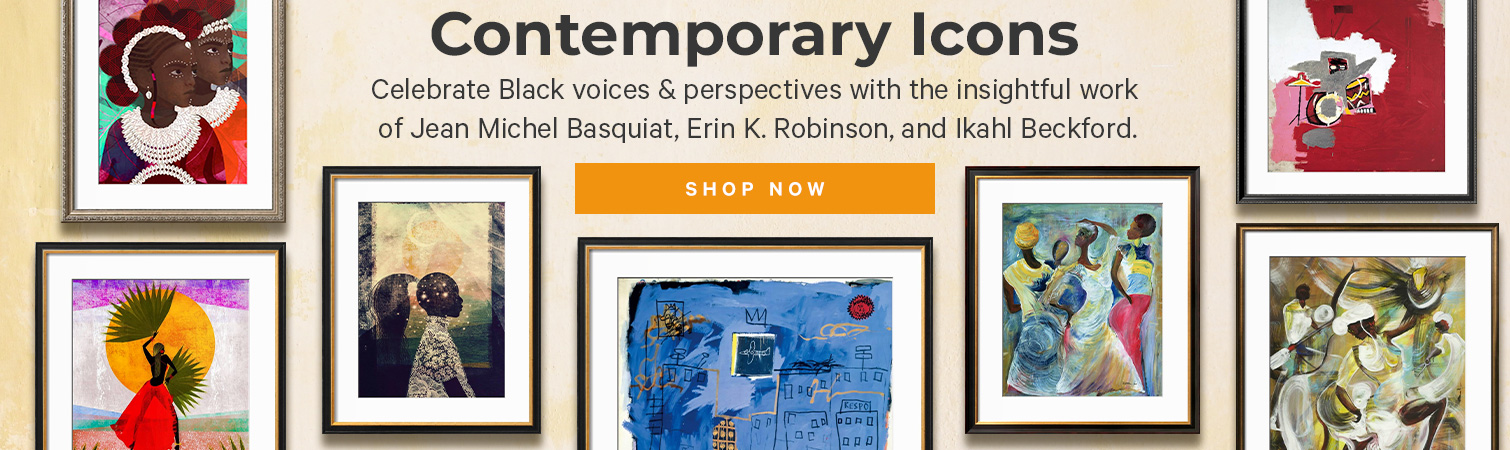 Contemporary Icons.  Celebrate Black voices & perspectives with the insightful work of Jean Michel Basquiat, Erin K. Robinson, and Ikahl Beckford.  Shop now. >