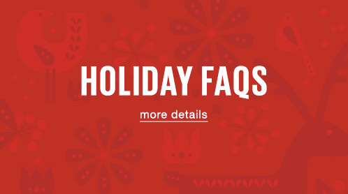 Holiday FAQs - More Details